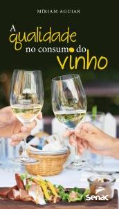 978-85-396-0875-1 A qualidade no consumo do vinho